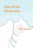 Tales of the Waihorotiu